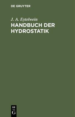 Handbuch der Hydrostatik von Eytelwein,  J. A.
