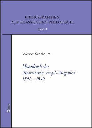 Handbuch der illustrierten Vergil-Ausgaben 1502-1840 von Suerbaum,  Werner
