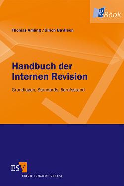 Handbuch der Internen Revision von Amling,  Thomas, Bantleon,  Ulrich