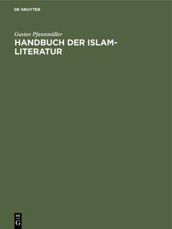 Handbuch der Islam-Literatur von Pfannmüller,  Gustav