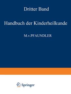 Handbuch der Kinderheilkunde von Pfaundler,  M. von, Schlossmann,  A.