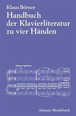Handbuch der Klavierliteratur zu vier Händen von Börner,  Klaus
