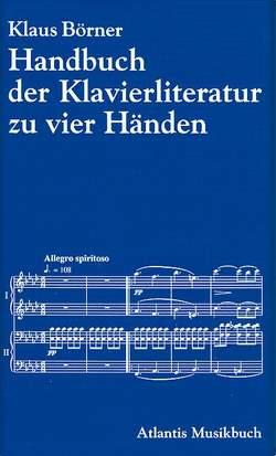 Handbuch der Klavierliteratur zu zwei und zu vier Händen von Börner,  Klaus, Wolters,  Klaus