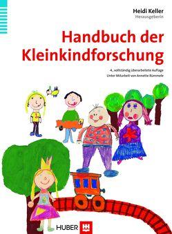 Handbuch der Kleinkindforschung von Keller,  Heidi