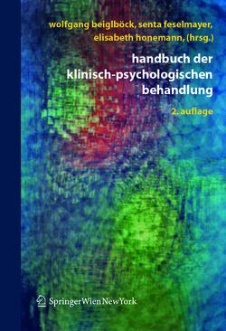 Handbuch der klinisch-psychologischen Behandlung von Beiglböck,  Wolfgang, Feselmayer,  Senta, Honemann,  Elisabeth