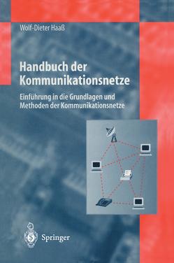 Handbuch der Kommunikationsnetze von Haaß,  Wolf-Dieter
