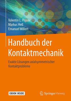 Handbuch der Kontaktmechanik von Hess,  Markus, Popov,  Valentin L., Willert,  Emanuel