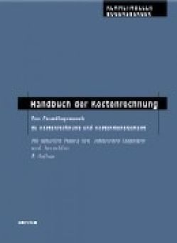 Handbuch der Kostenrechnung von Bogensberger,  Stefan, Kemmetmüller,  Wolfgang