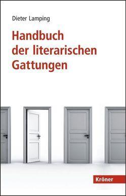 Handbuch der literarischen Gattungen von Lamping,  Dieter