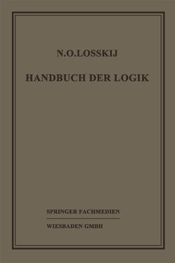 Handbuch der Logik von Losskij,  Dr. N. O., Sesemann,  Prof. Dr. W.