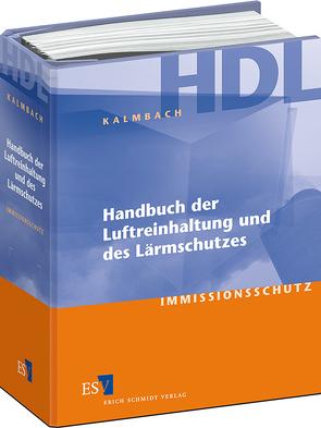 Handbuch der Luftreinhaltung und des Lärmschutzes – Einzelbezug von Kalmbach,  Siegfried