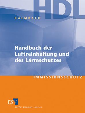 Handbuch der Luftreinhaltung und des Lärmschutzes von Kalmbach,  Siegfried