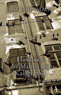 Handbuch der Malerei und Kalligraphie von Alvelos,  Maria Eduarda, Saramago,  José