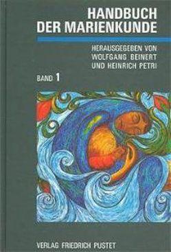 Handbuch der Marienkunde von Beinert,  Wolfgang, Petri,  Heinrich