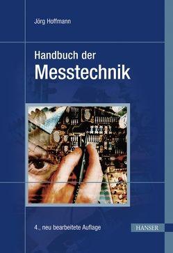 Handbuch der Messtechnik von Hoffmann,  Jörg