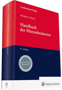Handbuch der Mietnebenkosten von Harsch,  Robert, Harz,  Dr. Annegret, Riecke,  Dr. Olaf, Schmid,  Dr. Michael J.