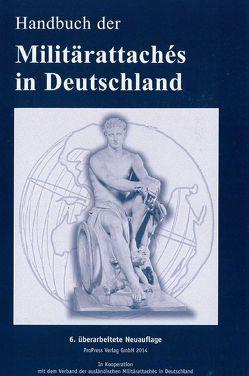 Handbuch der Militärattachés in Deutschland von Portugall,  Gerd, Proll,  Uwe, Scherz,  Reimar