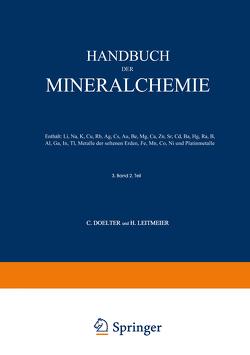 Handbuch der Mineralchemie von Doelter,  C., Leitmeier,  H.