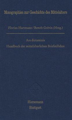 Handbuch der mittelalterlichen Briefstillehre von Grévin,  Benoît, Hartmann,  Florian