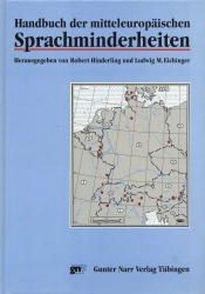 Handbuch der mitteleuropäischen Sprachminderheiten von Eichinger,  Ludwig M, Harnisch,  Rüdiger, Hinderling,  Robert, Jodlbauer,  Ralph