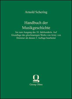 Handbuch der Musikgeschichte von Schering,  Arnold