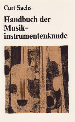 Handbuch der Musikinstrumentenkunde von Sachs,  Curt