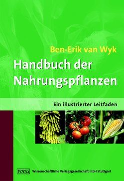 Handbuch der Nahrungspflanzen von Wyk,  Ben-Erik van