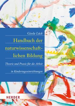 Handbuch der naturwissenschaftlichen Bildung von Lück,  Gisela