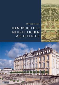 Handbuch der neuzeitlichen Architektur von Hesse,  Michael