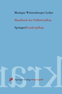 Handbuch der Palliativpflege von Weissenberger-Leduc,  Monique