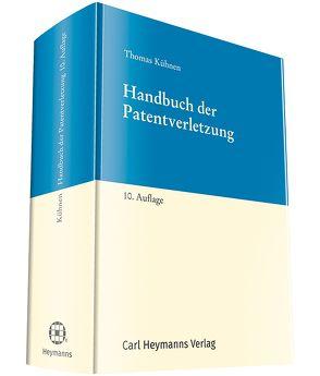 Handbuch der Patentverletzung von Kühnen,  Thomas