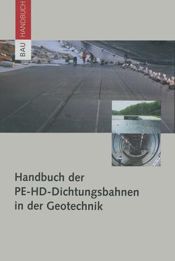 Handbuch der PE-HD-Dichtungsbahnen in der Geotechnik von Mueller,  Werner