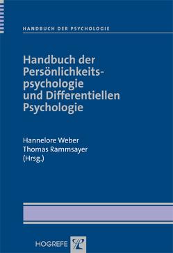 Handbuch der Persönlichkeitspsychologie und Differentiellen Psychologie von Rammsayer,  Thomas, Weber,  Hannelore