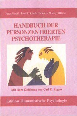 Handbuch der Personzentrierten Psychotherapie von Frenzel,  Peter, Rogers,  Carl R, Schmid,  Peter F, Winkler,  Marietta