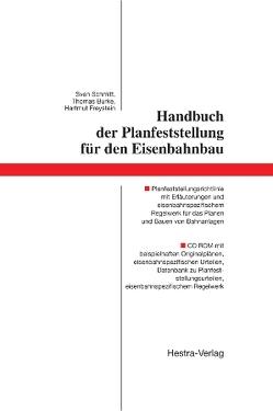 Handbuch der Planfeststellung für den Eisenbahnbau von Burke,  Thomas, Freystein,  Hartmut, Schmitt,  Sven