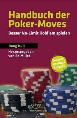 Handbuch der Poker-Moves von Hull,  Doug, Vollmar,  Rainer