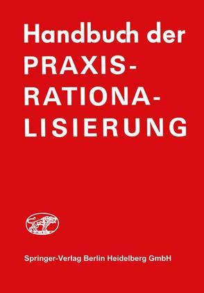 Handbuch der Praxis-Rationalisierung von Frank-Schmidt,  H.J., Graul,  E.H.