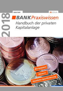 Handbuch der privaten Kapitalanlage von Wahl,  Detlef