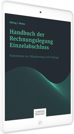 Handbuch der Rechnungslegung Einzelabschluss von Dusemond,  Michael, Küting,  Peter, Weber,  Claus-Peter, Wirth,  Johannes