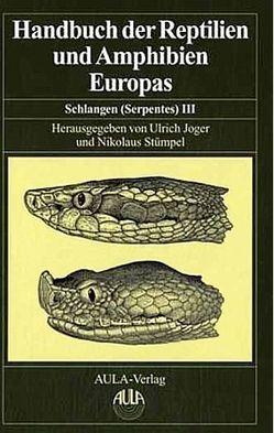 Handbuch der Reptilien und Amphibien Europas von Böhme,  Wolfgang, Joger,  Ulrich