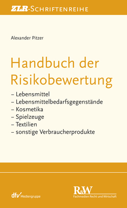 Handbuch der Risikobewertung von Pitzer,  Alexander