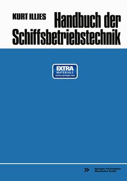 Handbuch der Schiffsbetriebstechnik von Illies,  Kurt