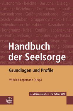 Handbuch der Seelsorge von Engemann,  Wilfried