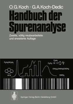Handbuch der Spurenanalyse von Koch,  Othmar G., Koch-Dedic,  Gertrud A.