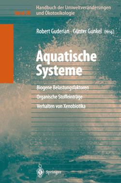 Handbuch der Umweltveränderungen und Ökotoxikologie von Guderian,  Robert, Gunkel,  Guenter