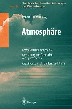 Handbuch der Umweltveränderungen und Ökotoxikologie von Guderian,  Robert