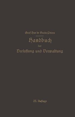Handbuch der Verfassung und Verwaltung in Preußen und dem Deutschen Reiche von de Grais,  Hue