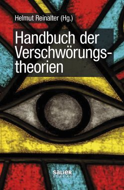 Handbuch der Verschwörungstheorien von Reinalter,  Helmut