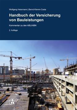 Handbuch der Versicherung von Bauleistungen von Heiermann,  Wolfgang, Klemm-Costa,  Bernd
