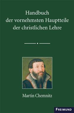 Handbuch der vornehmsten Hauptteile der christlichen Lehre von Kothmann,  Thomas